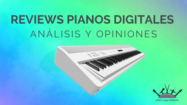 REVIEWS PIANOS DIGITALES
